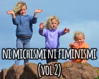 Ni fiminismi ni michismi (vol.2) – SuperVioletas (Capítulo3)