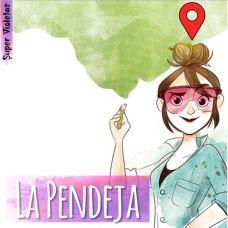 La Pendeja