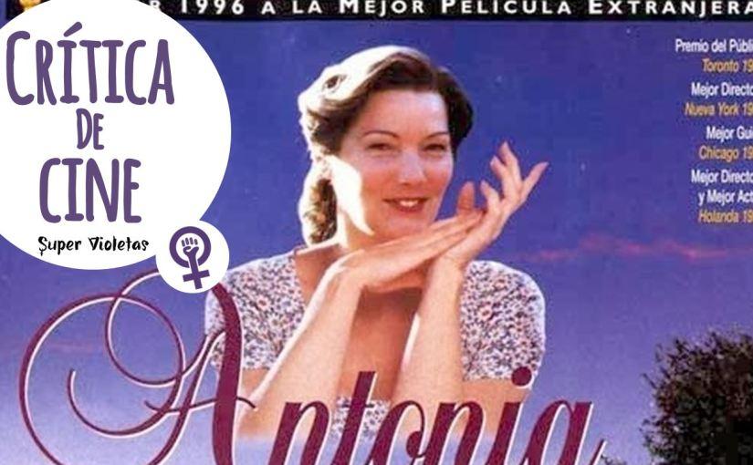 Crítica: Memorias de Antonia –SuperVioletas