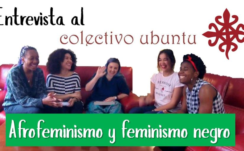 Entrevista al Colectivo Ubuntu: Afrofeminismo y feminismo negro  – SuperVioletas (Capítulo45)