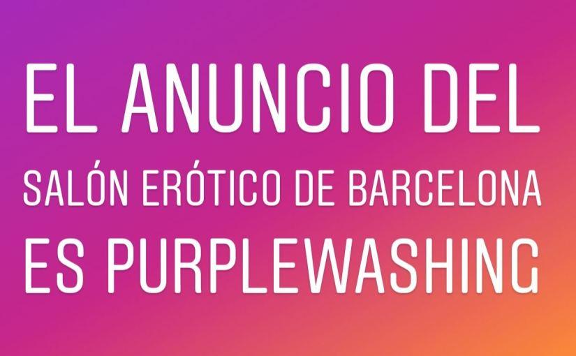 El anuncio del Salón Erótico de Barcelona es #Purplewashing – SuperVioletas(Express)
