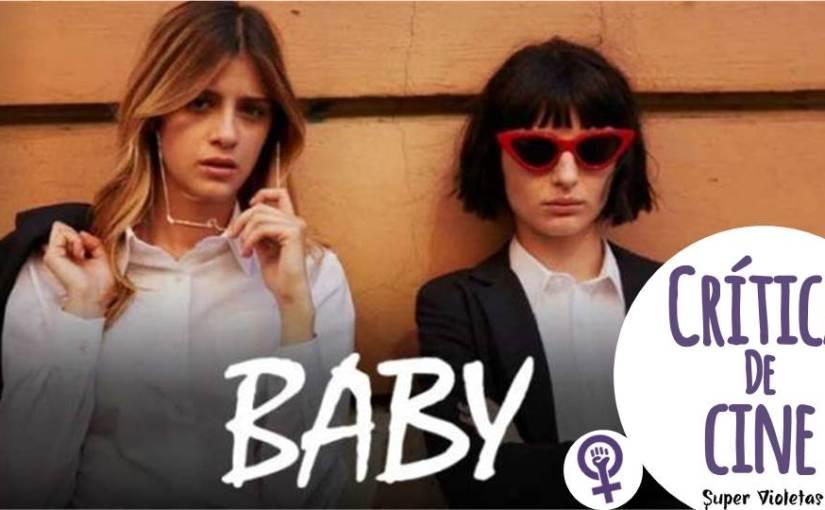 Crítica: Baby –SuperVioletas
