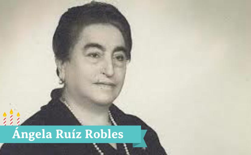 Ángela Ruíz Robles –SuperVioletas