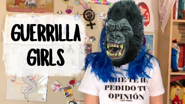 Guerrilla girls – SuperVioletas (Capítulo122)