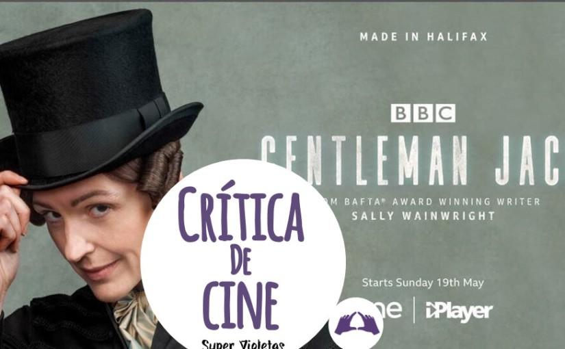 Crítica: Gentleman Jack –SuperVioletas