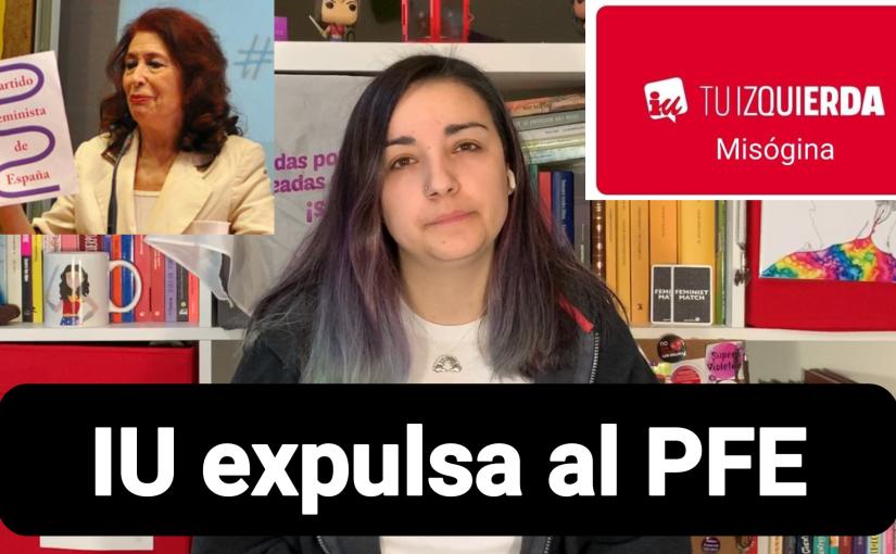 Izquierda Unida expulsa al Partido Feminista – @SuperVioletas (Capítulo184)