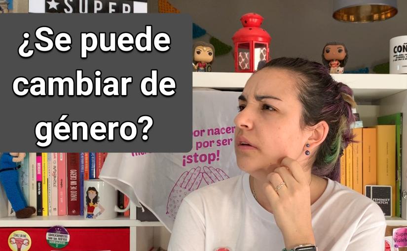 ¿Se puede cambiar de género? – @SuperVioletas (Capítulo187)