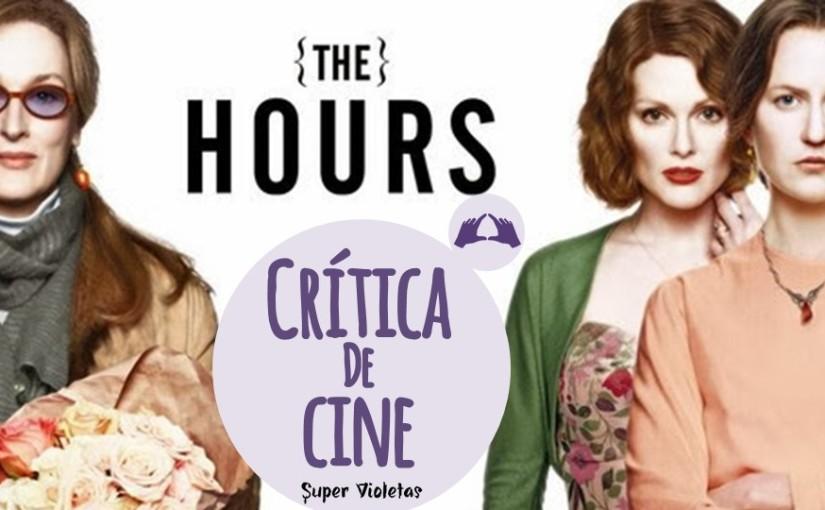 Crítica: Las horas –@SuperVioletas
