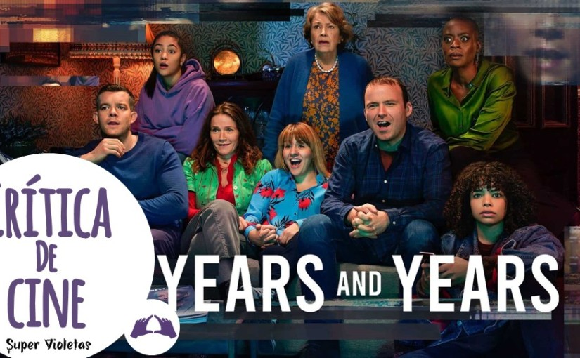 Crítica: Years and years – @SuperVioletas